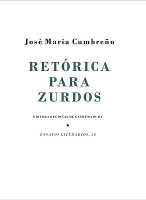 TRES REGALOS (y 3): RETÓRICA PARA ZURDOS DE CUMBREÑO